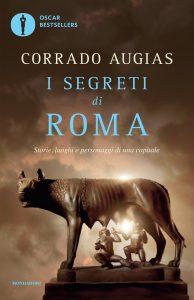 """<span class=""""entry-title-primary"""">LE STORIE INFINITE DELLA CAPUT MUNDI</span> <span class=""""entry-subtitle"""">Recensione del libro: """"I SEGRETI DI ROMA: storie, luoghi e personaggi di una capitale"""" di Corrado Augias</span>"""